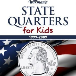 State Quarters for Kids 1999 2009 Collectors State Quarter Folder by Warman's [Krause Publications,2011] (Hardcover)